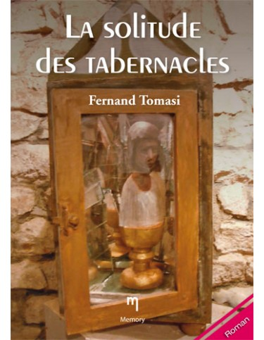 La solitude des tabernacles