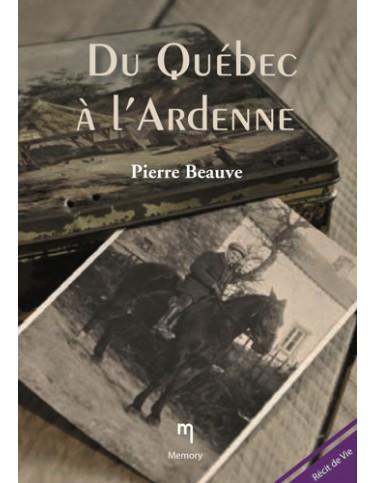 Du Québec à l'Ardenne