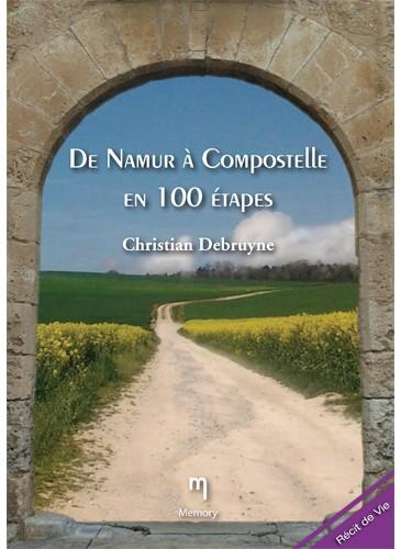 De Namur à Compostelle en 100 étapes