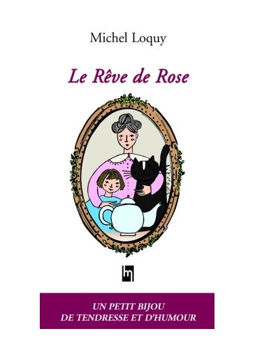 Le rêve de rose