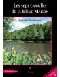 Les sept canailles de la Bleue Maison