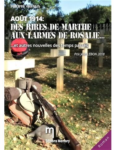 Août 1914 : des rires de Marthe aux larmes de Rosalie