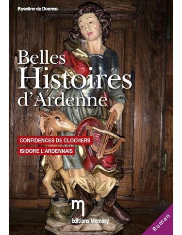 Belles histoires d'Ardenne