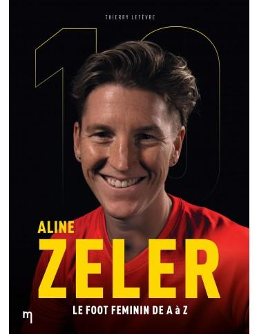 Aline Zéler, le football féminin de A à Z