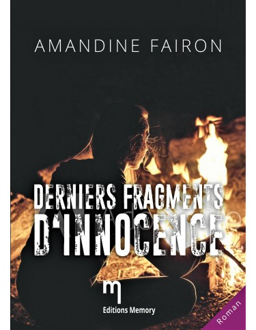Derniers fragments d'innocence