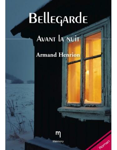 Bellegarde (3) - Avant la nuit