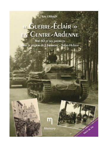 Guerre Eclair En Centre Ardenne